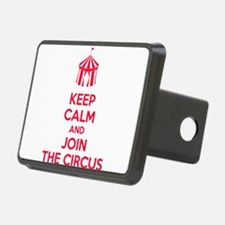 Keep Calm and Join the Circus Hitch Cover