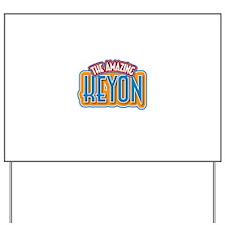 The Amazing Keyon Yard Sign