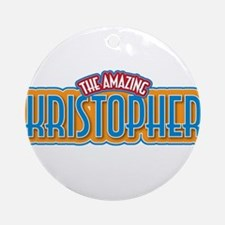 The Amazing Kristopher Ornament (Round)
