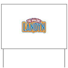 The Amazing Landyn Yard Sign