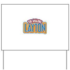 The Amazing Layton Yard Sign
