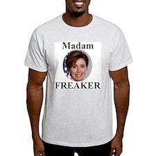 Nancy Pelosi - Madame Freaker Ash Grey T-Shirt
