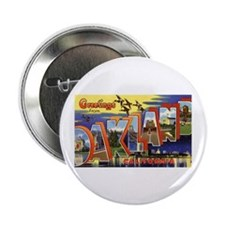 "Oakland California Greetings 2.25"" Button (10 pack"