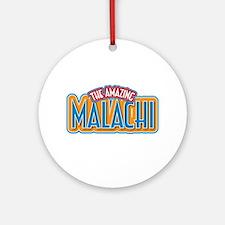 The Amazing Malachi Ornament (Round)