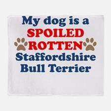 Spoiled Rotten Staffordshire Bull Terrier Throw Bl