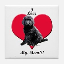 I Love My Mom!!! Black Goldendoodle Tile Coaster