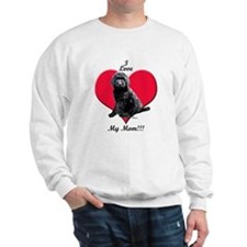 I Love My Mom!!! Black Goldendoodle Sweatshirt