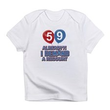 59 years birthday gifts Infant T-Shirt