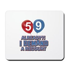 59 years birthday gifts Mousepad
