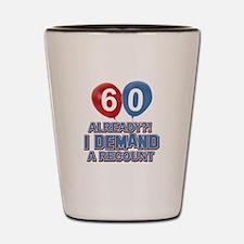 60 years birthday gifts Shot Glass