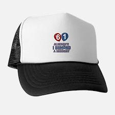 61 years birthday gifts Trucker Hat