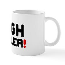 HIGH ROLLER! Small Mug