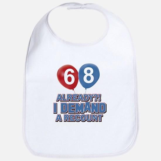 68 years birthday gifts Bib