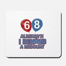68 years birthday gifts Mousepad