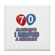 70 years birthday gifts Tile Coaster
