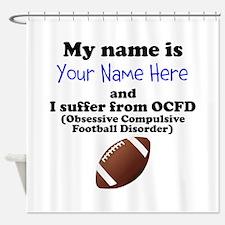 Custom Obsessive Compulsive Football Disorder Show