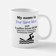 Custom Obsessive Compulsive Swimming Disorder Mug