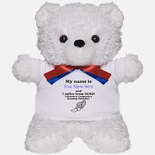 Custom Obsessive Compulsive Running Disorder Teddy