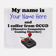 Custom Obsessive Compulsive Gaming Disorder Throw