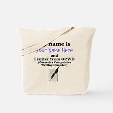 Custom Obsessive Compulsive Writing Disorder Tote