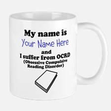 Custom Obsessive Compulsive Reading Disorder Mug