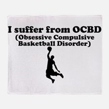 Obsessive Compulsive Basketball Disorder Throw Bla