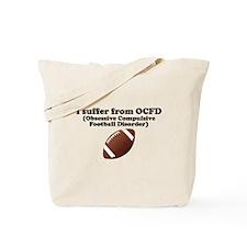 Obsessive Compulsive Football Disorder Tote Bag