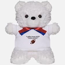 Obsessive Compulsive Football Disorder Teddy Bear