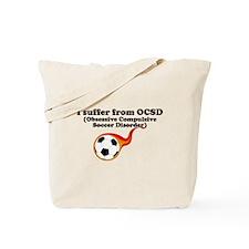 Obsessive Compulsive Soccer Disorder Tote Bag