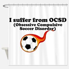 Obsessive Compulsive Soccer Disorder Shower Curtai