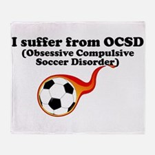 Obsessive Compulsive Soccer Disorder Throw Blanket