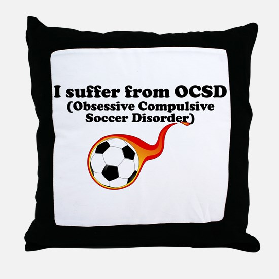 Obsessive Compulsive Soccer Disorder Throw Pillow