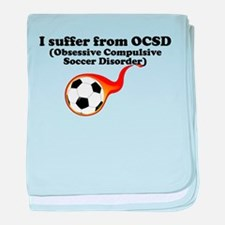 Obsessive Compulsive Soccer Disorder baby blanket