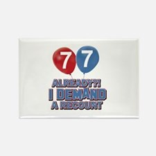 77 years birthday gifts Rectangle Magnet