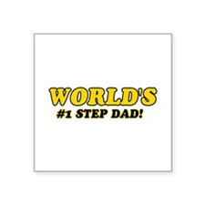 """Unique gifts for Step Dad Square Sticker 3"""" x 3"""""""