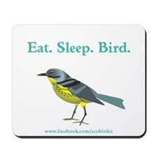Eat. Sleep. Bird Mousepad