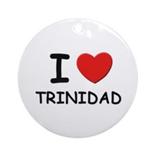 I love Trinidad Ornament (Round)