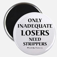 Strippers Magnet