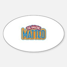 The Amazing Matteo Decal