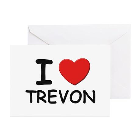 I love Trevon Greeting Cards (Pk of 10)