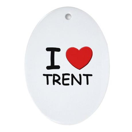 I love Trent Oval Ornament