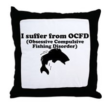 Obsessive Compulsive Fishing Disorder Throw Pillow