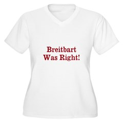Breitbart Was Right! Plus Size T-Shirt