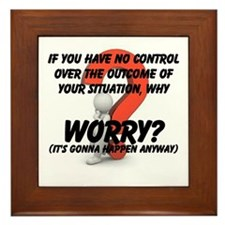 Why Worry? Framed Tile