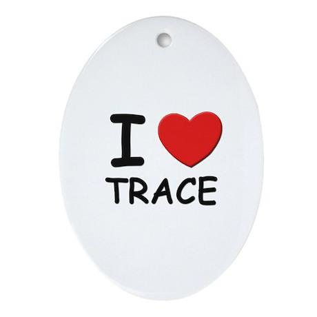 I love Trace Oval Ornament
