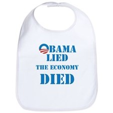 Obama Lied The Economy Died Bib