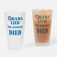 Obama Lied The Economy Died Drinking Glass