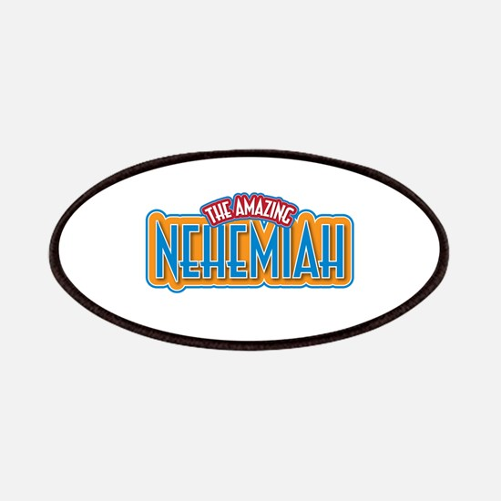 The Amazing Nehemiah Patches