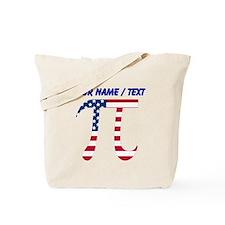 Custom American Pi Tote Bag