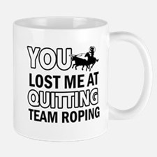Hardcore Team Roping designs Mug